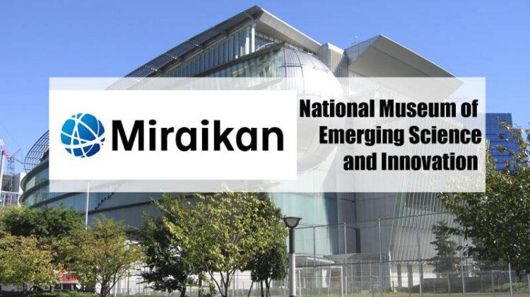 miraikan |ที่เที่ยวสำหรับเด็ก ญี่ปุ่น โตเกียว |เที่ยวญี่ปุ่นด้วยตัวเอง
