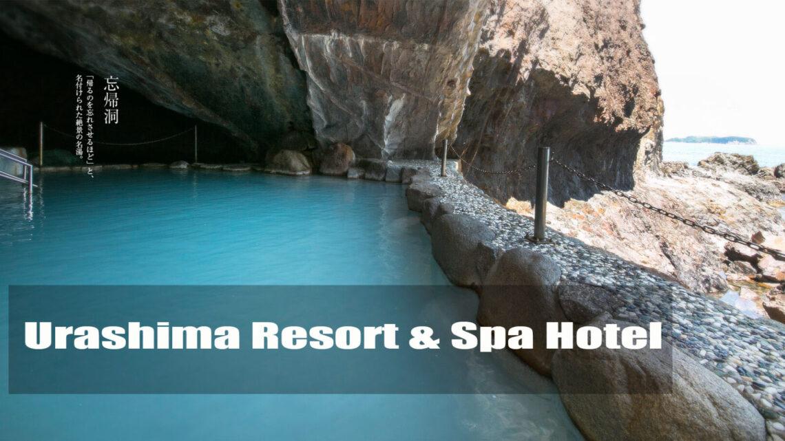 Urashima Resort & Spa Hotel|wakayama |kansai onsen